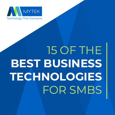 15 of the Best Business Technology for SMBs